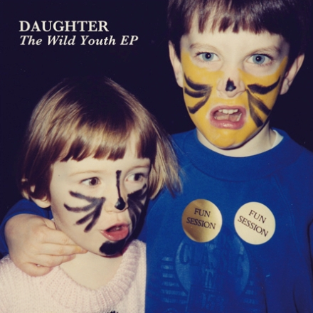 Daughter_The Wild Youth EP_small