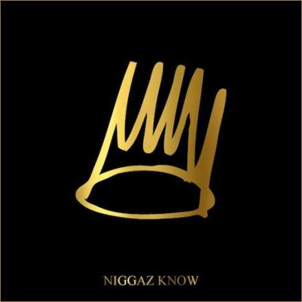JCole-Niggaz-Know